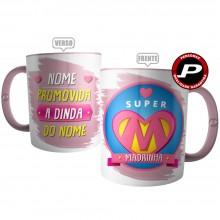 Caneca Super Madrinha - Promovida a Dinda Personalizada