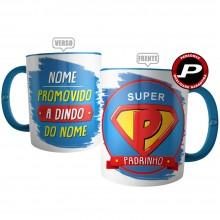 Caneca Super Padrinho - Promovido a Dindo Personalizada