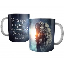 Caneca Frase Cosmonauta Iuri Gagarin - Ateísmo no Espaço