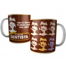 Caneca Dentista - Profissão do Coração
